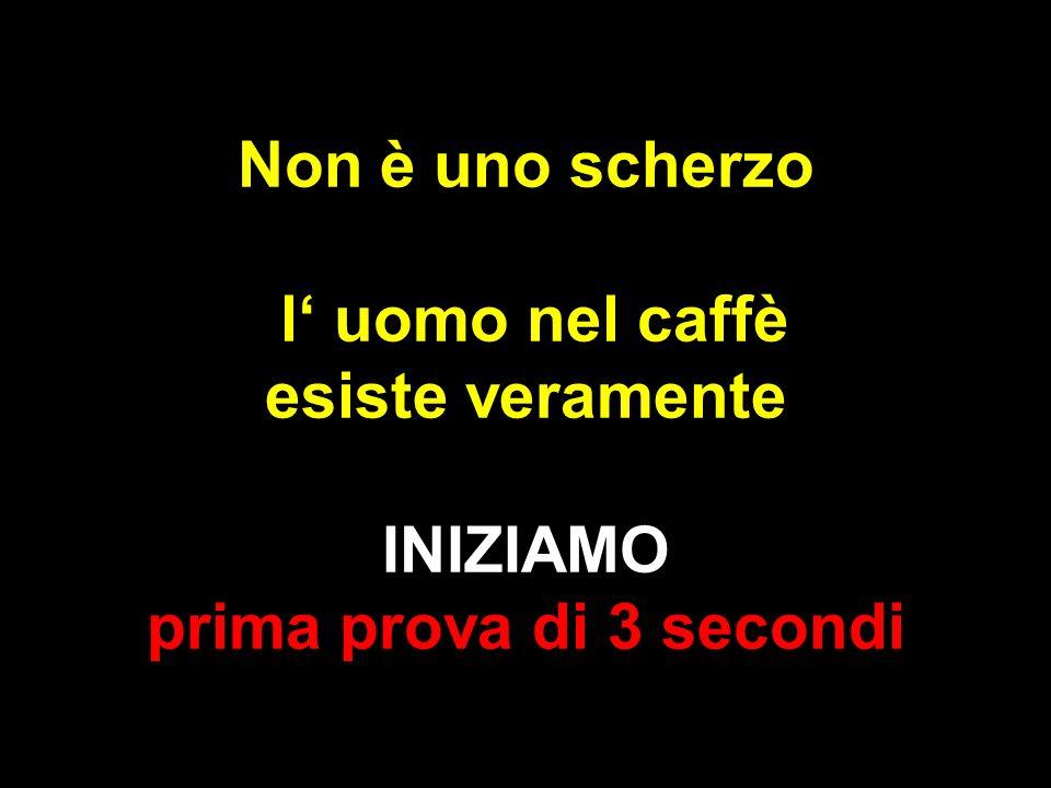Non è uno scherzo l' uomo nel caffè esiste veramente INIZIAMO prima prova di 3 secondi