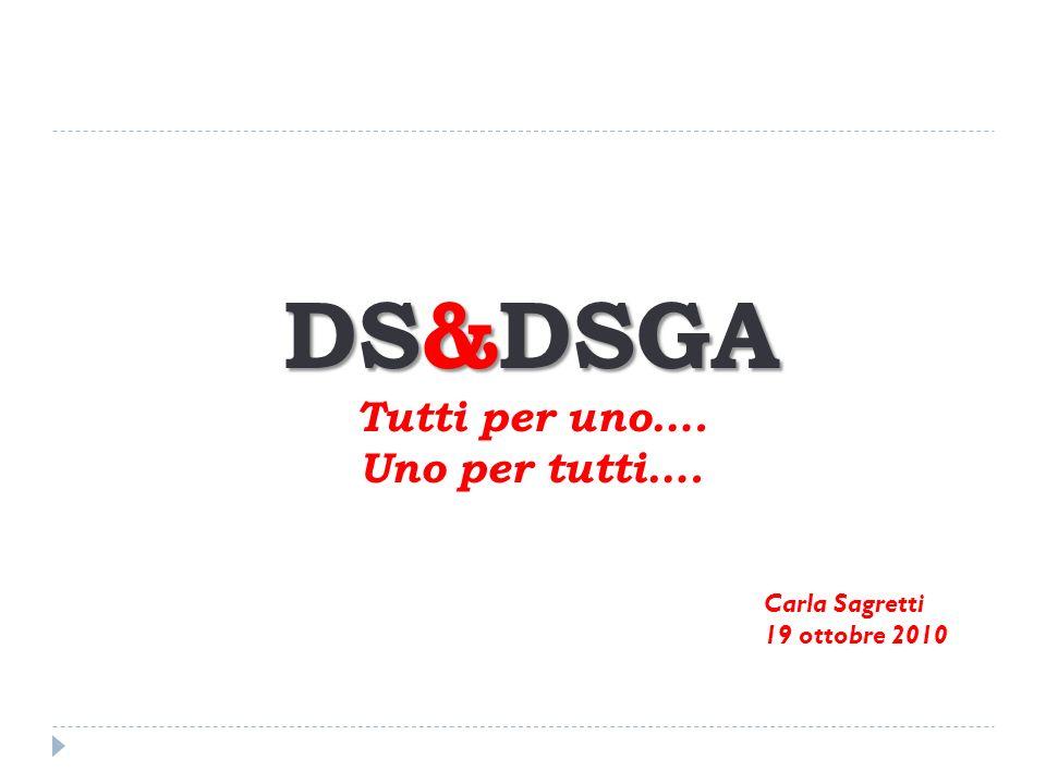 DS&DSGA Tutti per uno…. Uno per tutti….