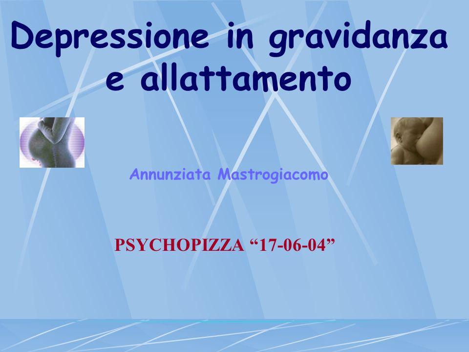 Depressione in gravidanza e allattamento Annunziata Mastrogiacomo
