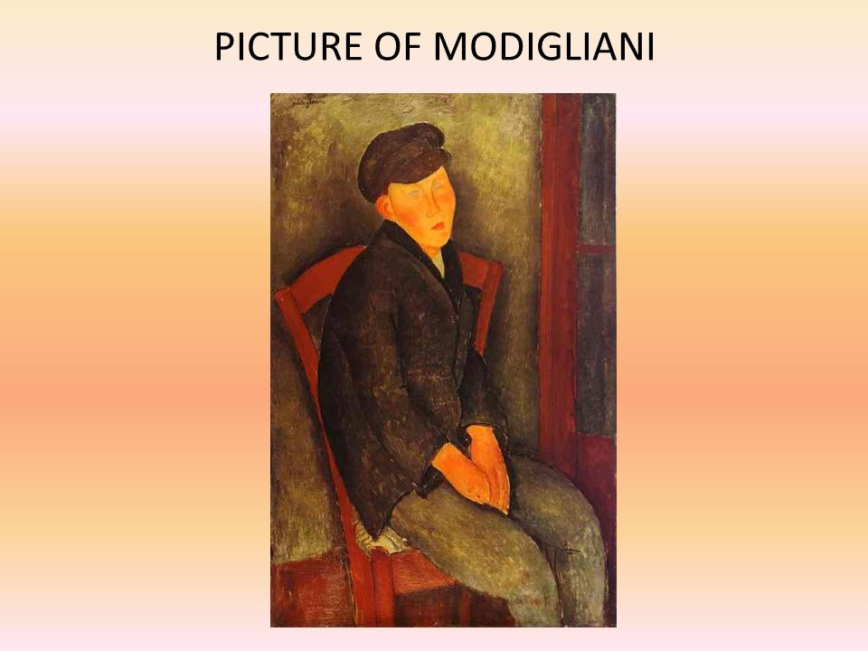PICTURE OF MODIGLIANI