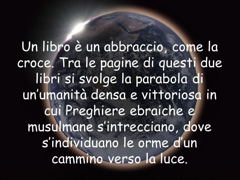 Un libro è un abbraccio, come la croce