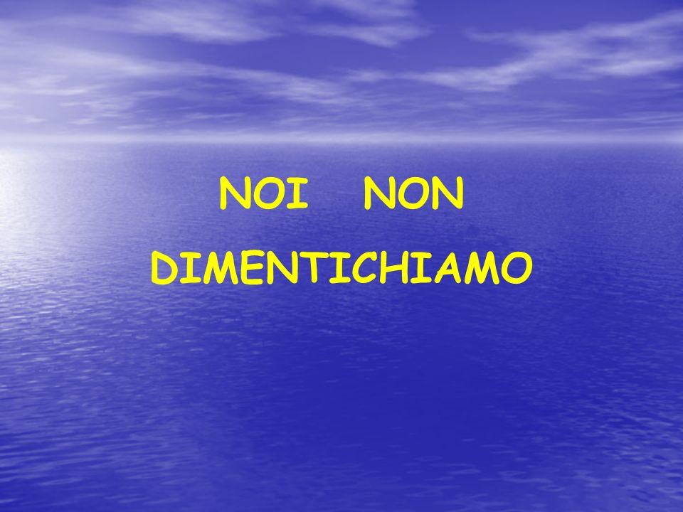 NOI NON DIMENTICHIAMO