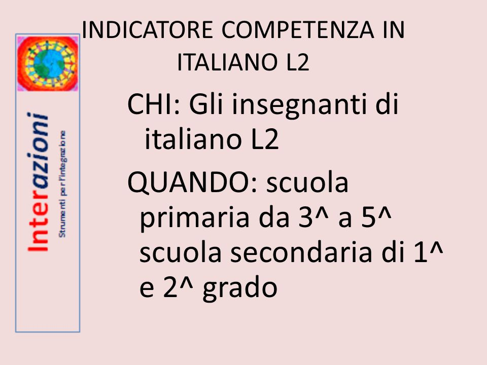 INDICATORE COMPETENZA IN ITALIANO L2