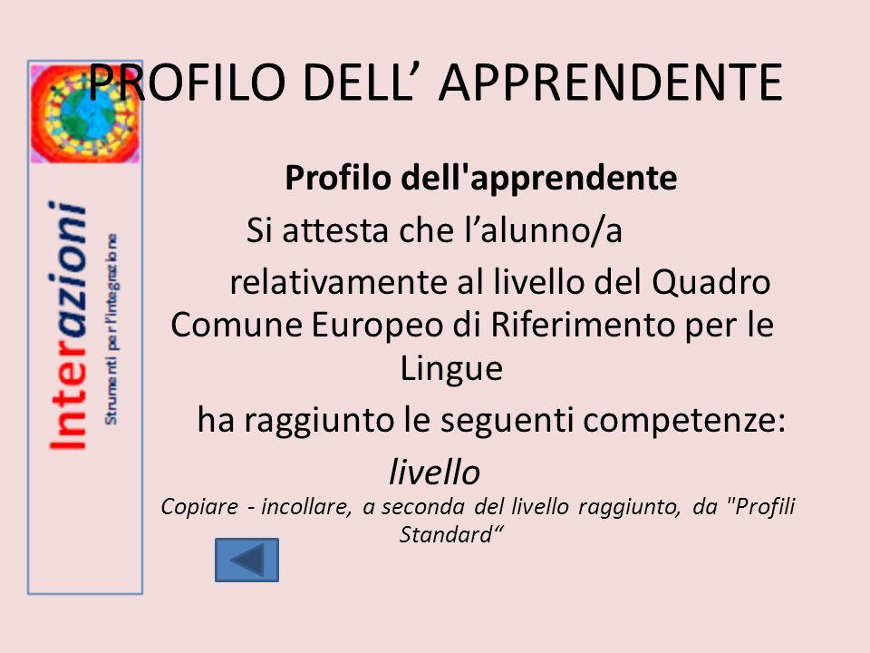 PROFILO DELL' APPRENDENTE