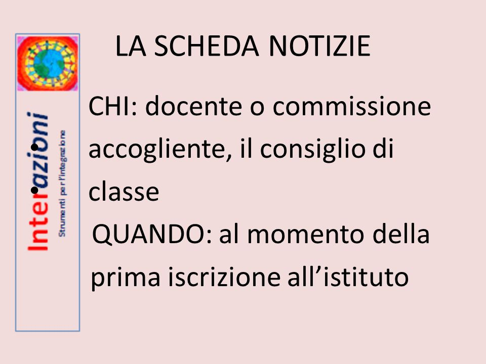 CHI: docente o commissione accogliente, il consiglio di classe