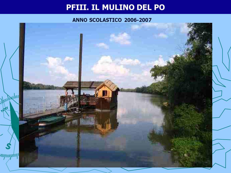 PFIII. IL MULINO DEL PO ANNO SCOLASTICO 2006-2007