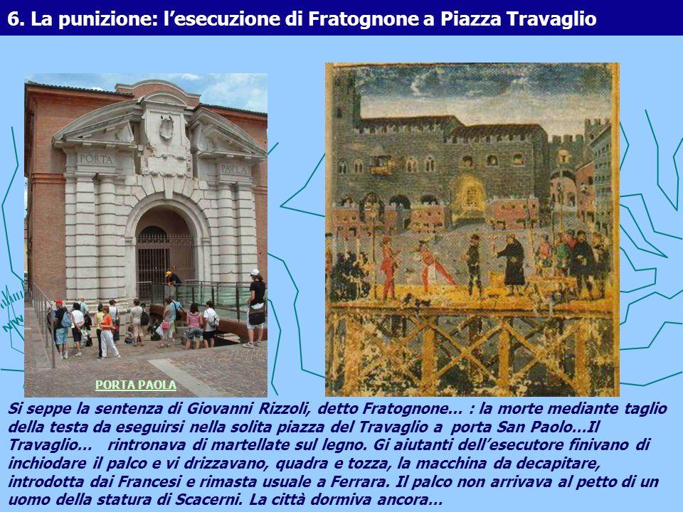 6. La punizione: l'esecuzione di Fratognone a Piazza Travaglio