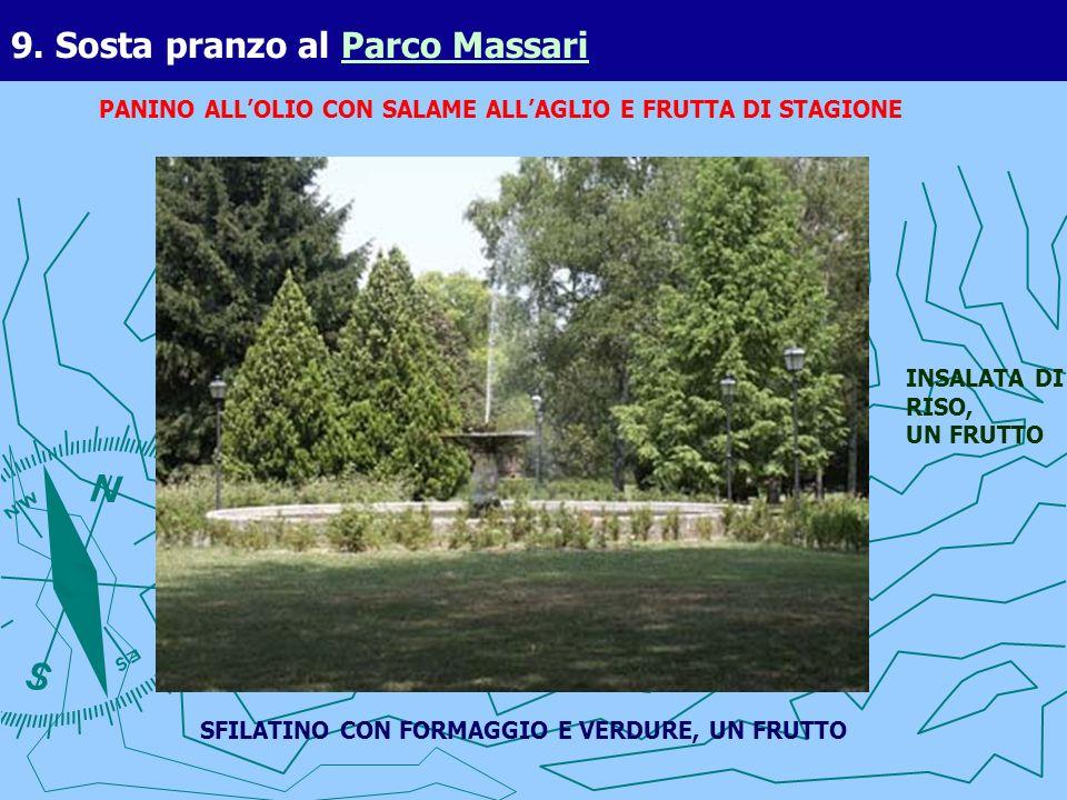 9. Sosta pranzo al Parco Massari