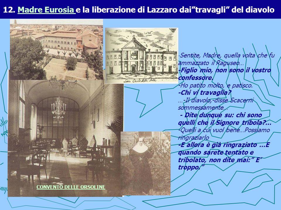 12. Madre Eurosia e la liberazione di Lazzaro dai travagli del diavolo