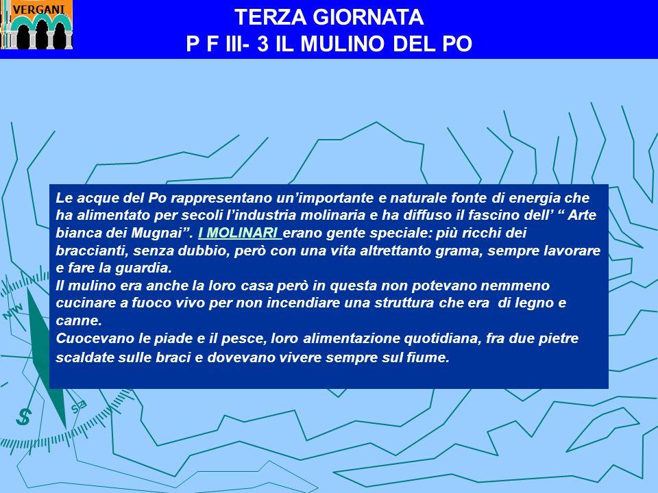 TERZA GIORNATA P F III- 3 IL MULINO DEL PO