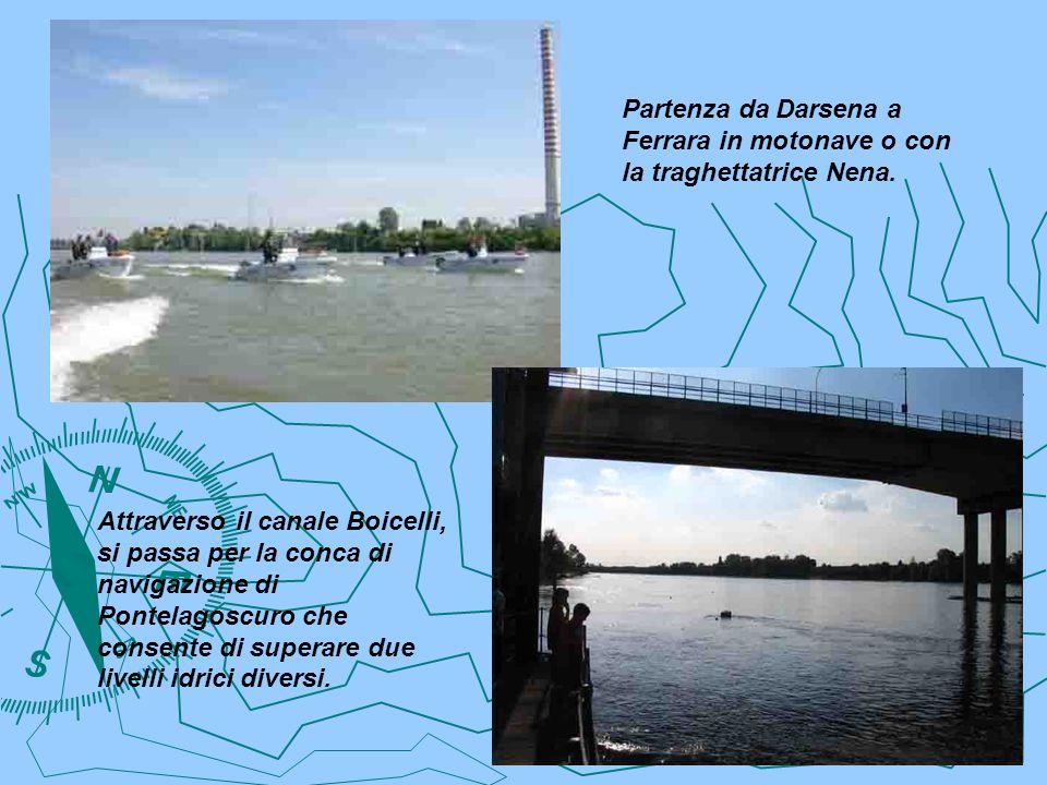 Partenza da Darsena a Ferrara in motonave o con la traghettatrice Nena.
