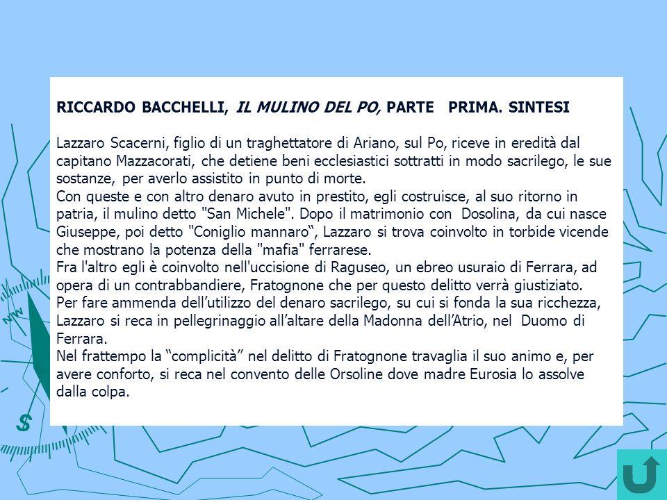 RICCARDO BACCHELLI, IL MULINO DEL PO, PARTE PRIMA. SINTESI