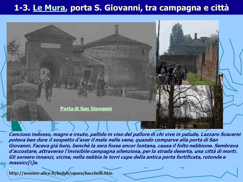 1-3. Le Mura, porta S. Giovanni, tra campagna e città