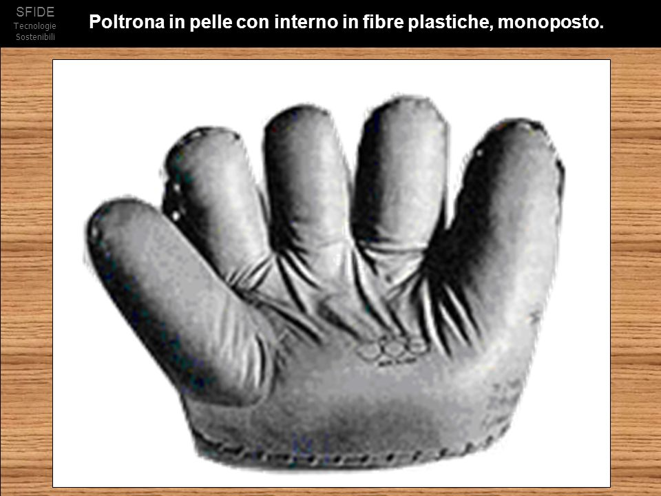 Poltrona in pelle con interno in fibre plastiche, monoposto.