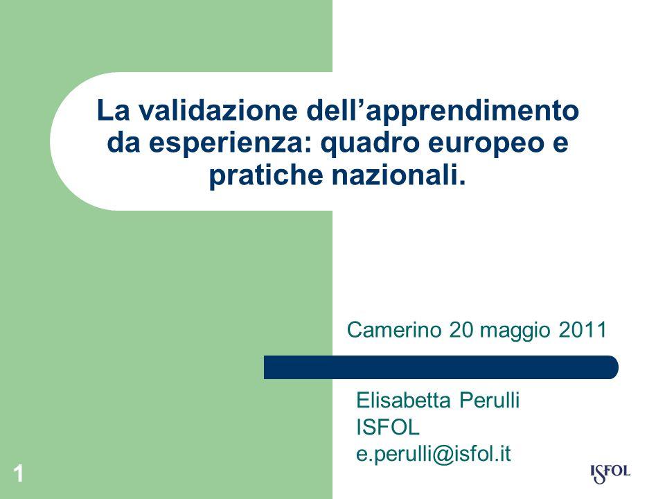 La validazione dell'apprendimento da esperienza: quadro europeo e pratiche nazionali.