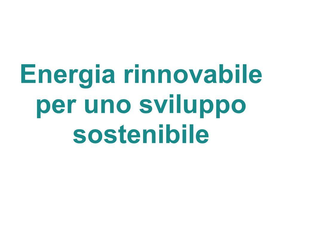 Energia rinnovabile per uno sviluppo sostenibile