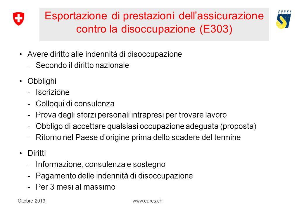 Esportazione di prestazioni dell'assicurazione contro la disoccupazione (E303)