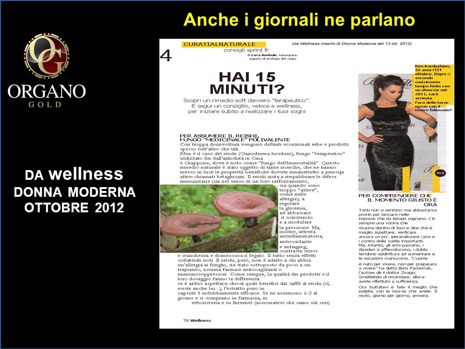 Anche i giornali ne parlano DA wellness DONNA MODERNA OTTOBRE 2012