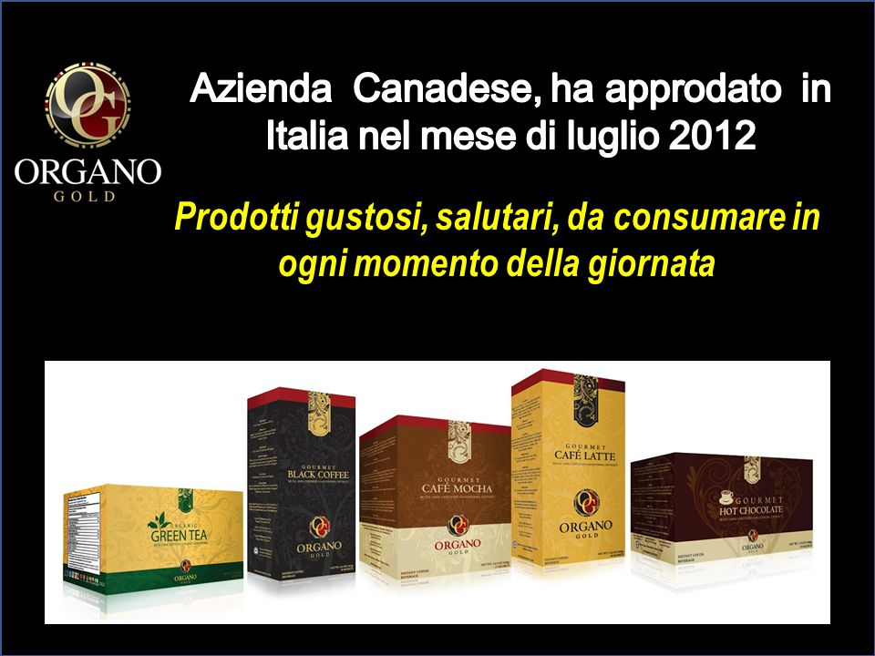 Azienda Canadese, ha approdato in Italia nel mese di luglio 2012