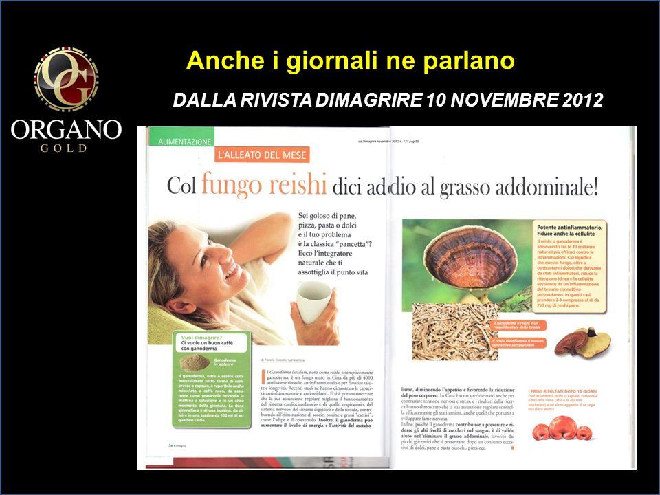 Anche i giornali ne parlano DALLA RIVISTA DIMAGRIRE 10 NOVEMBRE 2012