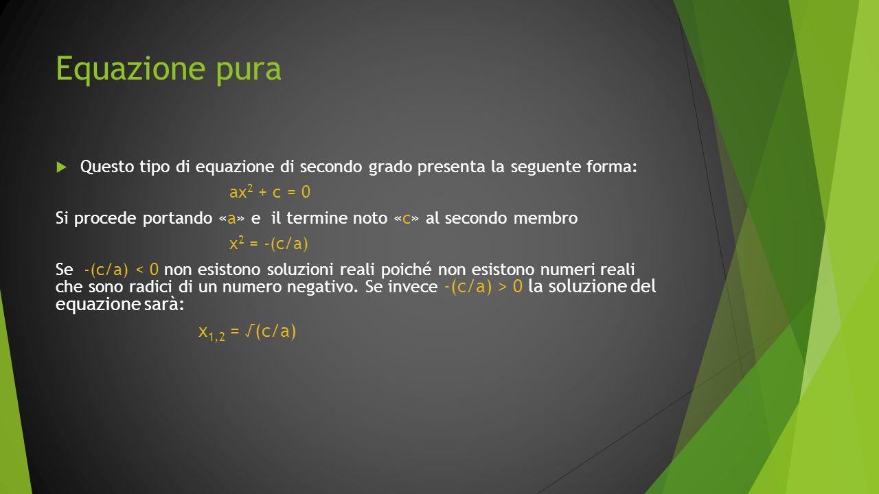 Equazione pura x1,2 = √(c/a)