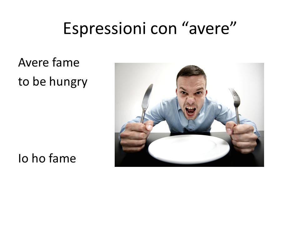 Espressioni con avere