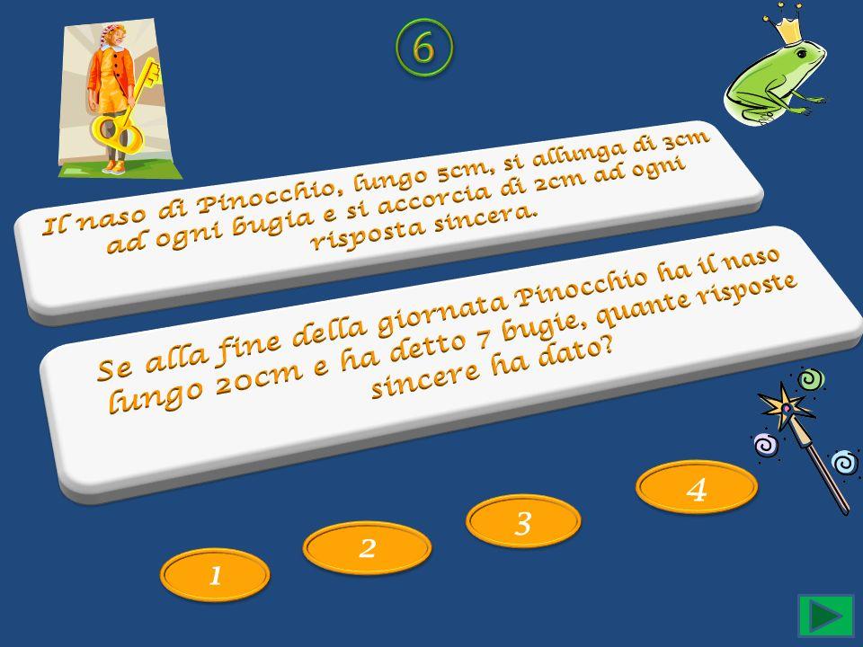 ⑥Il naso di Pinocchio, lungo 5cm, si allunga di 3cm ad ogni bugia e si accorcia di 2cm ad ogni risposta sincera.