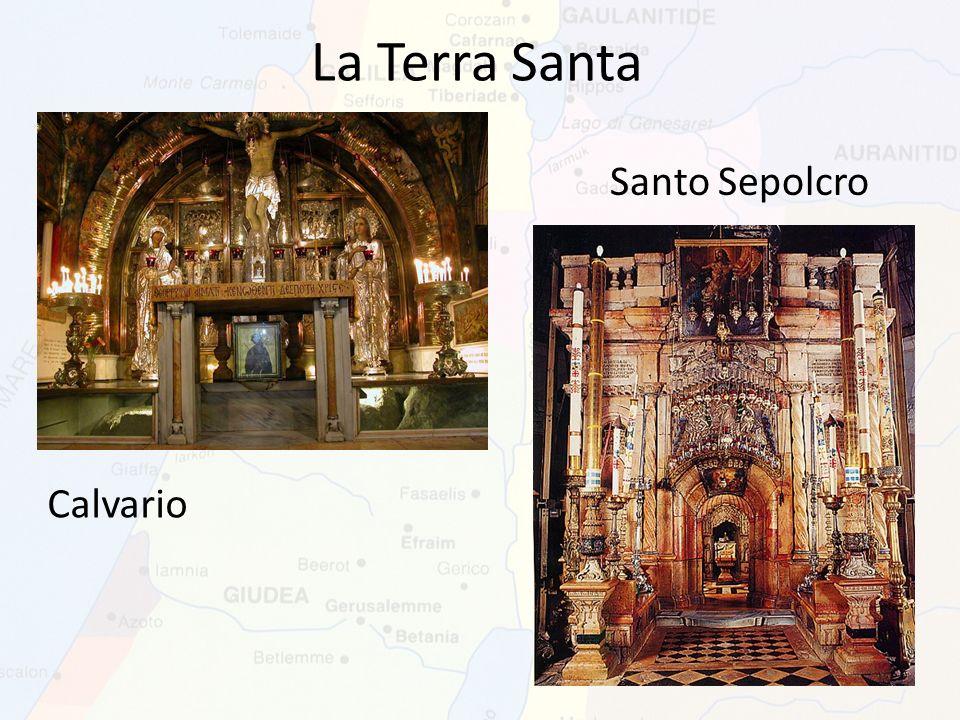 La Terra Santa Santo Sepolcro Calvario