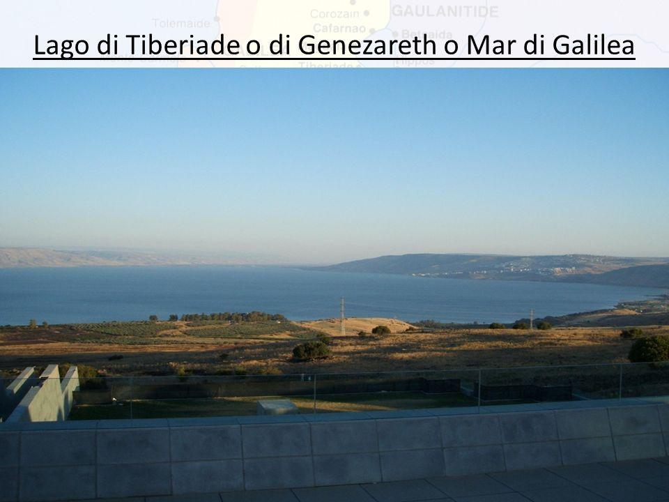 Lago di Tiberiade o di Genezareth o Mar di Galilea