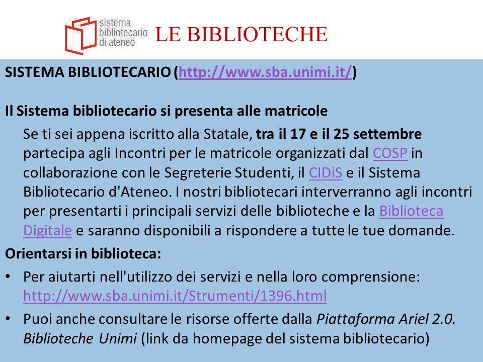 LE BIBLIOTECHE SISTEMA BIBLIOTECARIO (http://www.sba.unimi.it/)