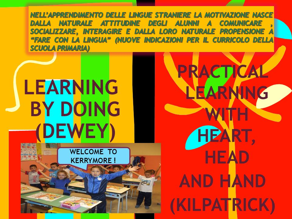 LEARNING BY DOING (DEWEY)