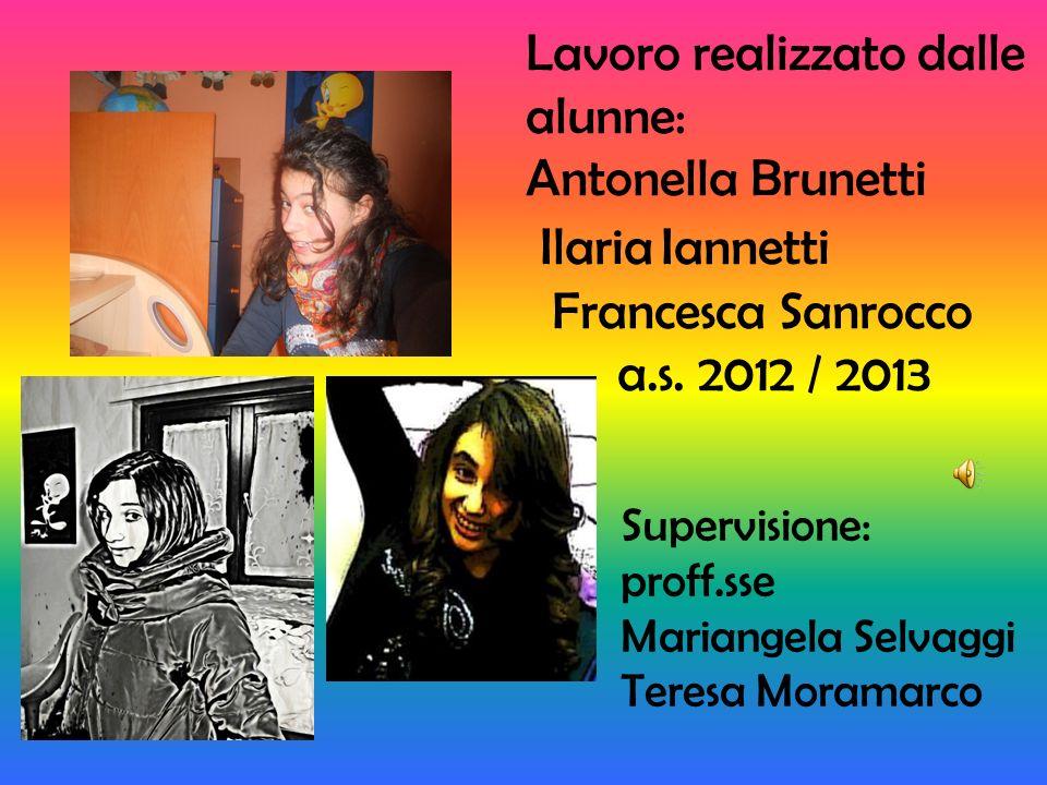 Ilaria Iannetti Lavoro realizzato dalle alunne: Antonella Brunetti