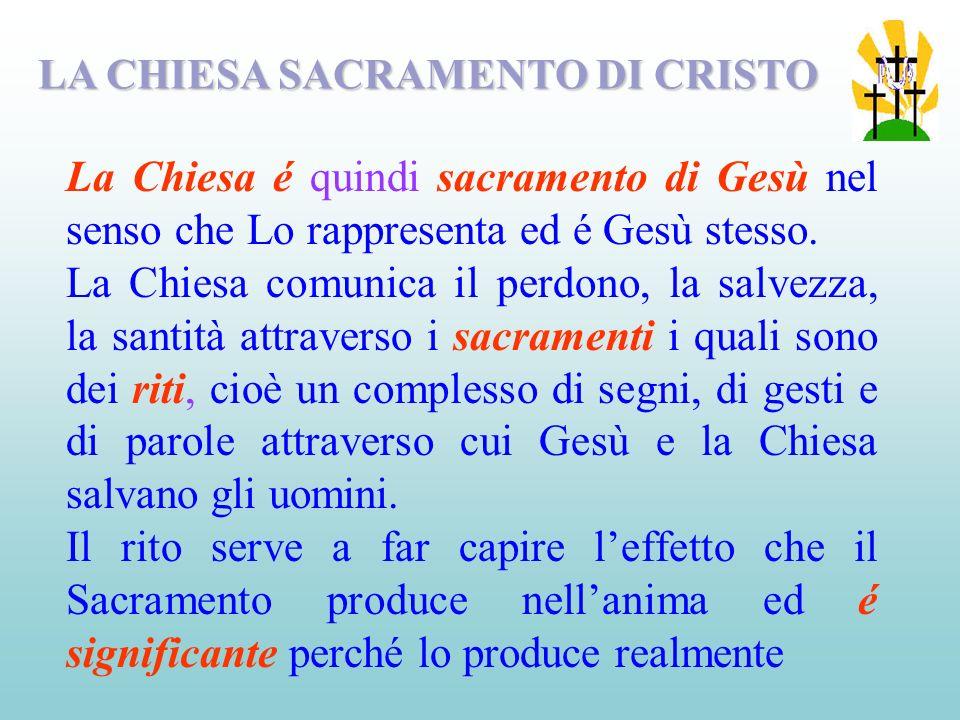 LA CHIESA SACRAMENTO DI CRISTO