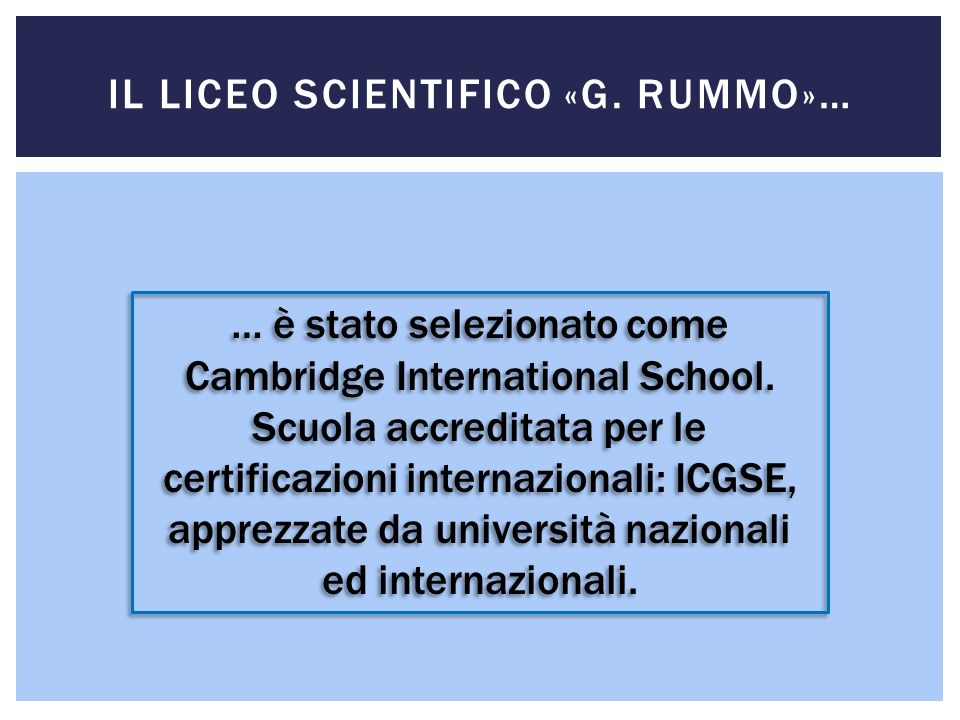 Il Liceo Scientifico «G. Rummo»…