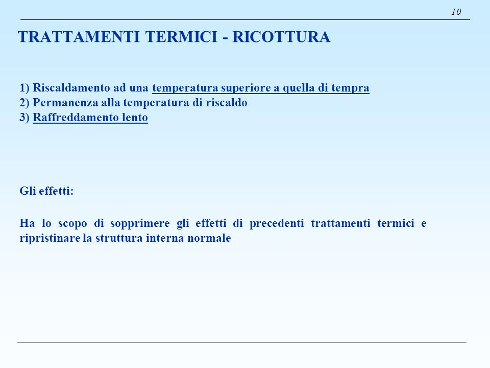 TRATTAMENTI TERMICI - RICOTTURA