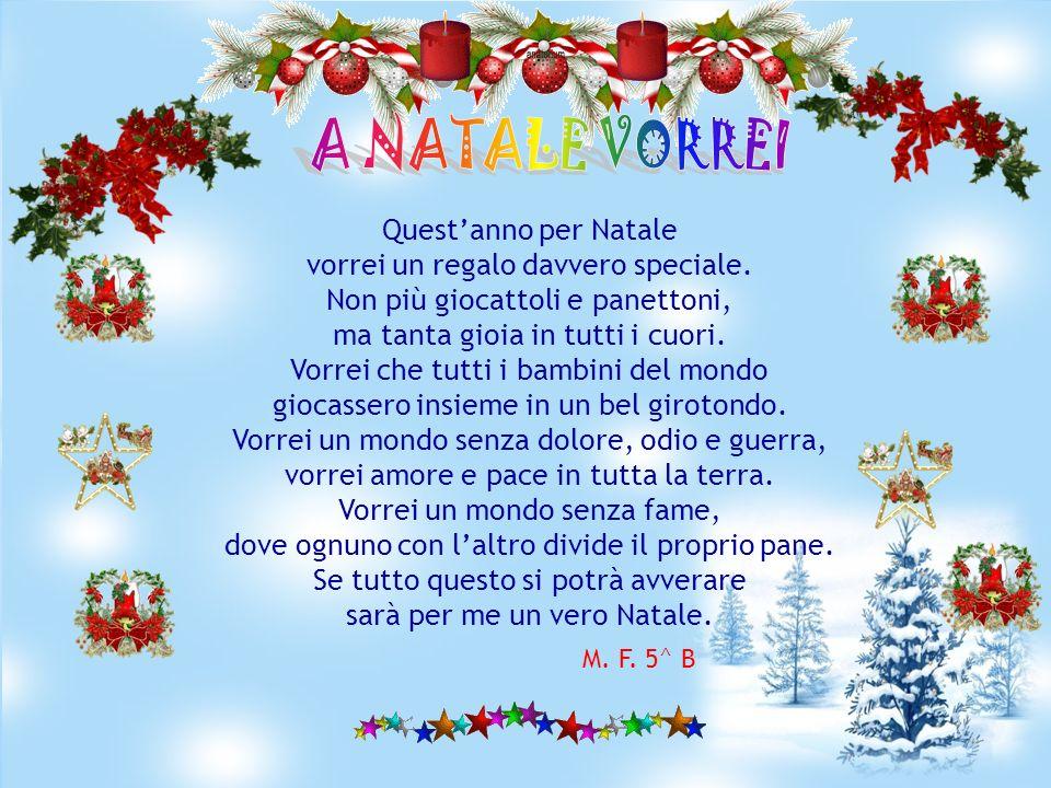 A NATALE VORREI Quest'anno per Natale