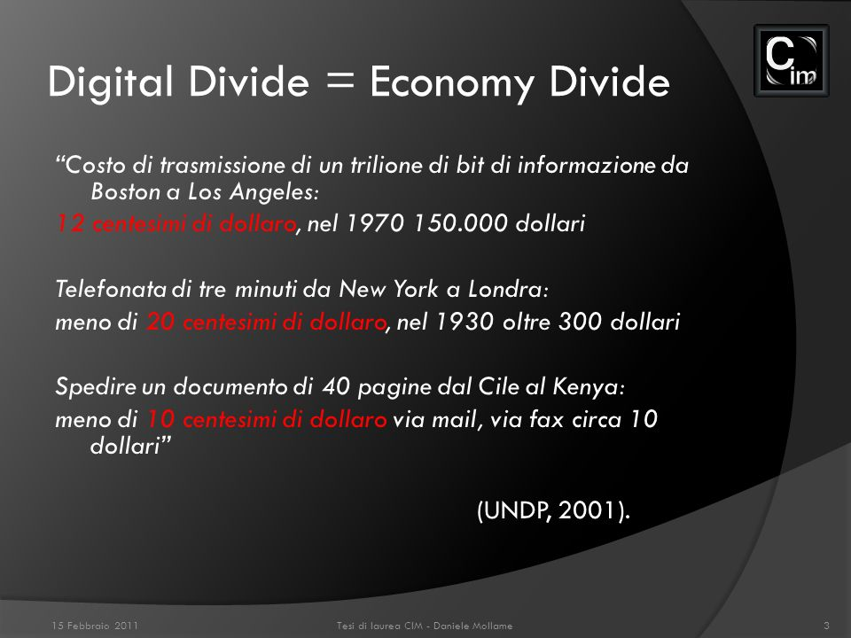 Digital Divide = Economy Divide