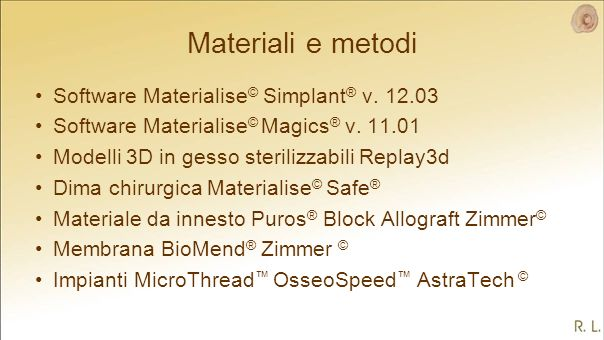 Materiali e metodi Software Materialise© Simplant® v. 12.03