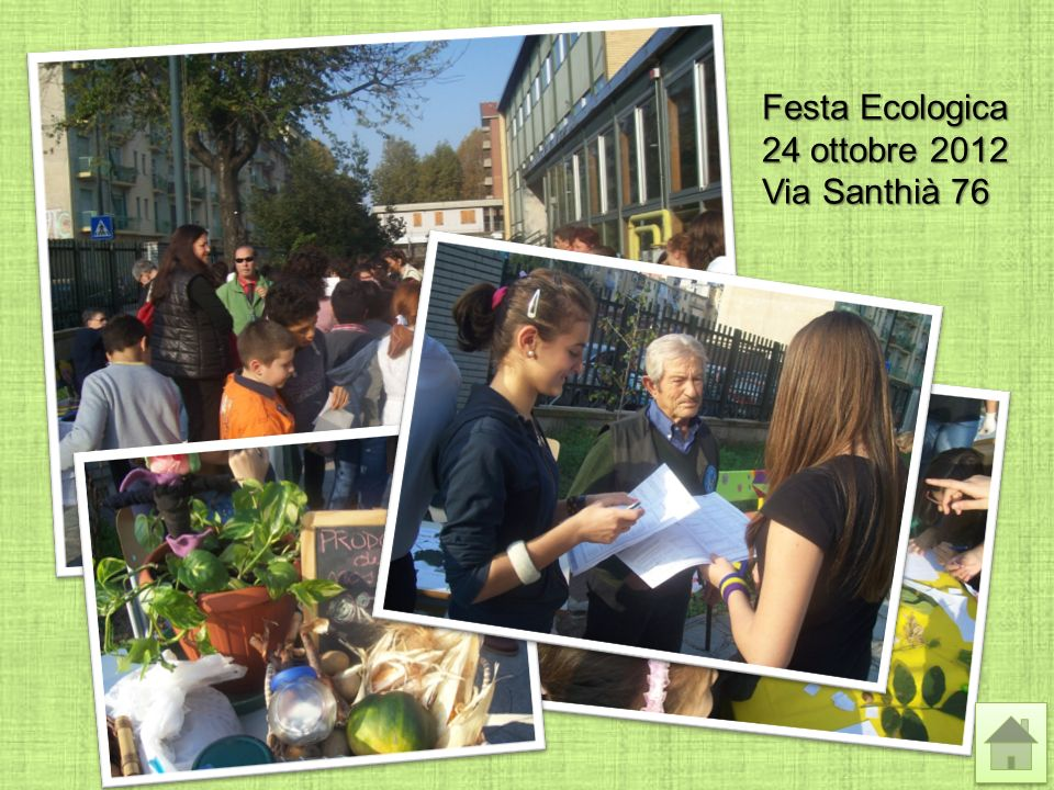 Festa Ecologica 24 ottobre 2012 Via Santhià 76