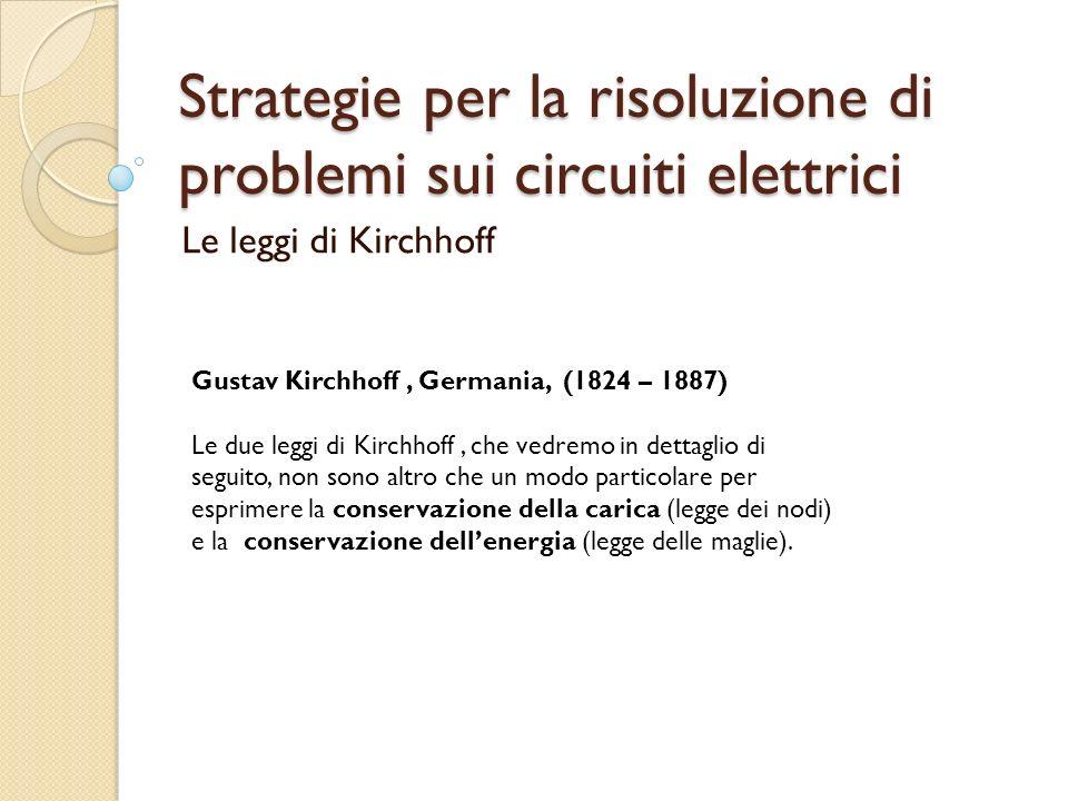 Strategie per la risoluzione di problemi sui circuiti elettrici