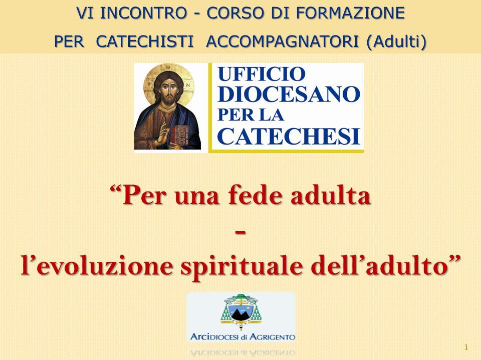 l'evoluzione spirituale dell'adulto