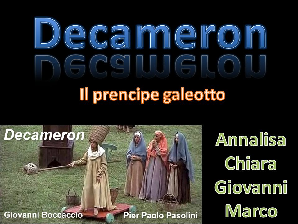 Decameron Il prencipe galeotto Annalisa Chiara Giovanni Marco