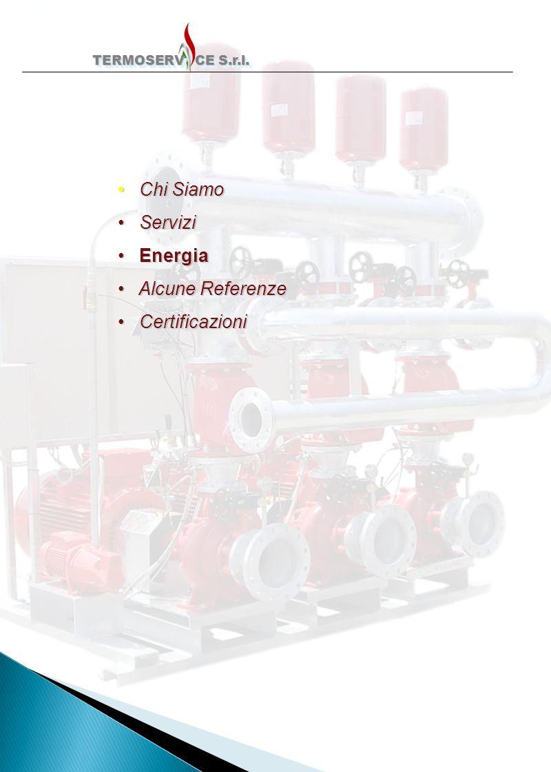 Chi Siamo Servizi Energia Alcune Referenze Certificazioni