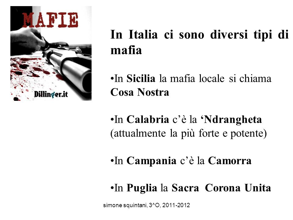 In Italia ci sono diversi tipi di mafia
