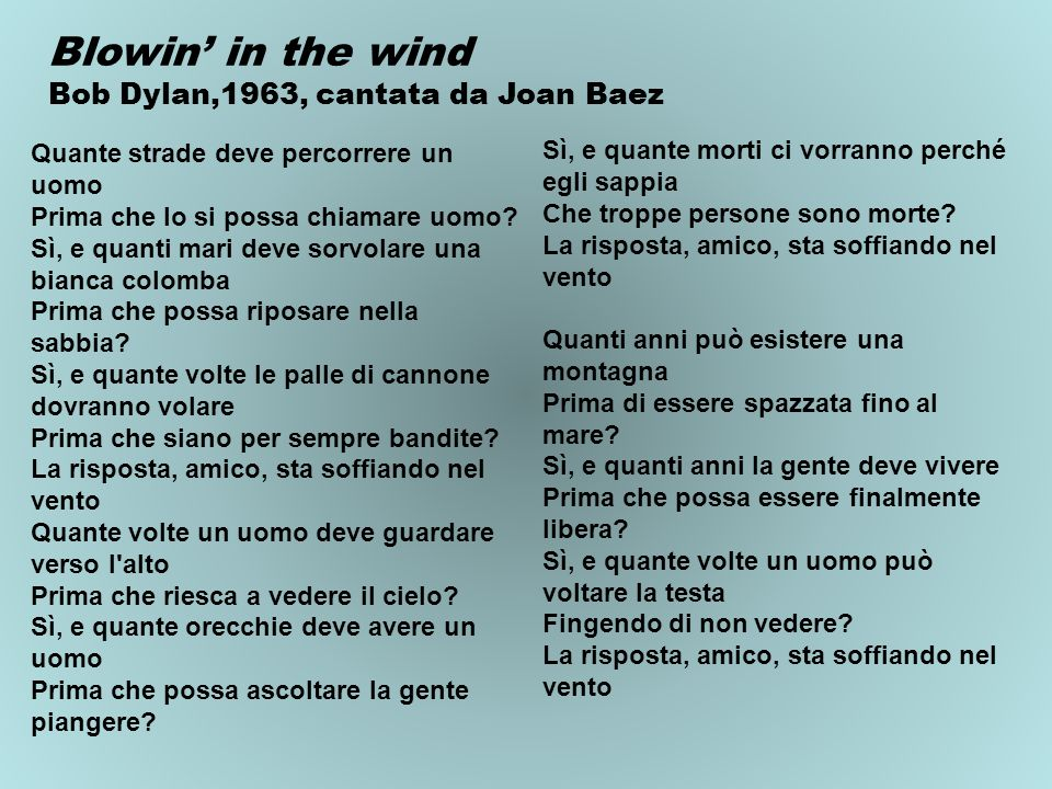 Blowin' in the wind Bob Dylan,1963, cantata da Joan Baez
