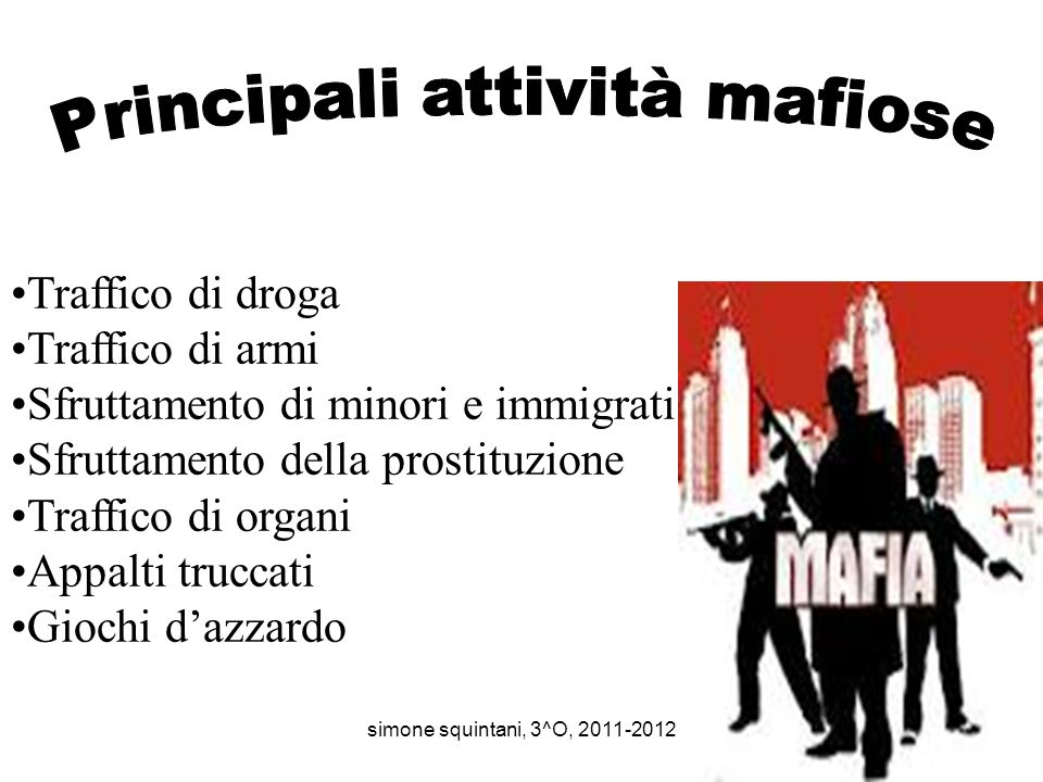 Principali attività mafiose