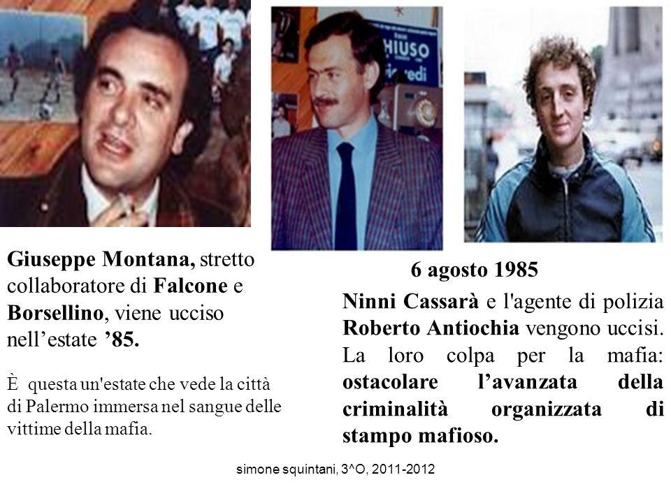 Giuseppe Montana, stretto collaboratore di Falcone e Borsellino, viene ucciso nell'estate '85.