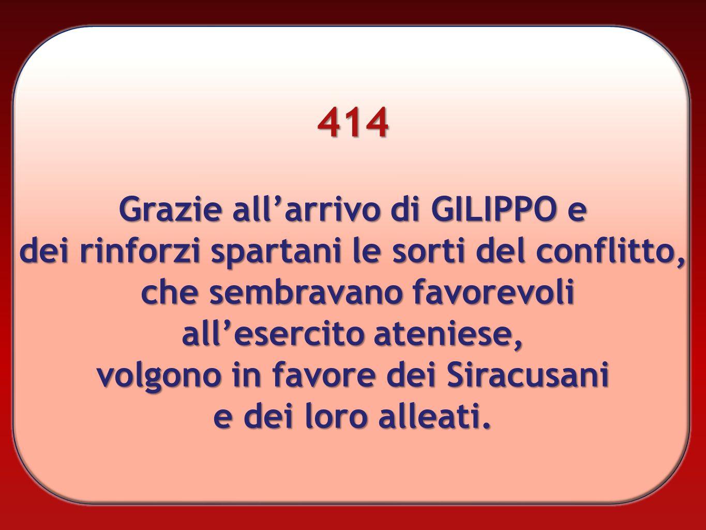 414 Grazie all'arrivo di GILIPPO e