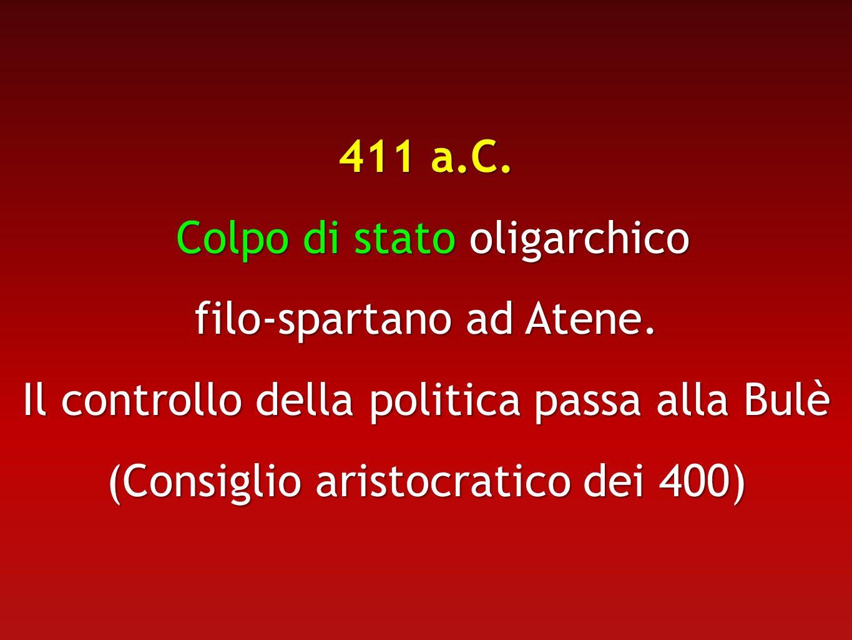 Colpo di stato oligarchico filo-spartano ad Atene.