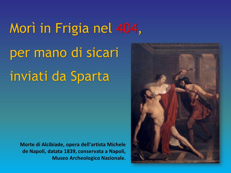 Morì in Frigia nel 404, per mano di sicari inviati da Sparta